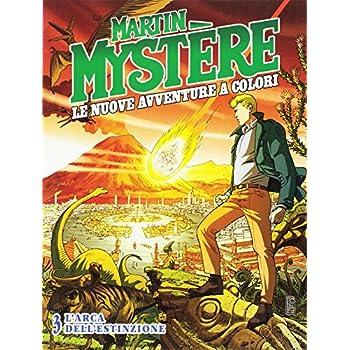 Martin Mystere. Le Nuove Avventure A Colori: 3