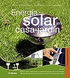 Energía solar en casa y jardín (Bricolaje profesional) - TIKAL - amazon.es