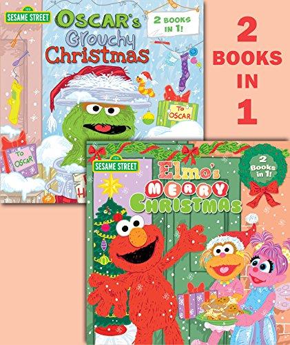 Elmo's merry Christmas ; Oscar's grouchy Christmas