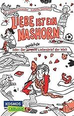 Nashorn-Trilogie 1: Liebe ist ein Nashorn