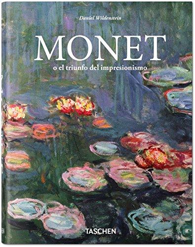 Monet O El Triunfo Del Impresionismo (Bibliotheca Universalis) por Daniel Wildenstein