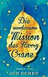 Die wundersame Mission des Harry Crane von Jon Cohen
