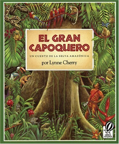 El Gran Capoquero (The Great Kapok Tree) (Turtleback School & Library Binding Edition) (Spanish Edition) by Lynne Cherry (1994-03-01)