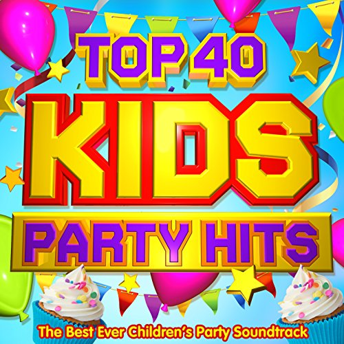 Top 40 Kids Party Hits - The B...