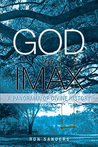 god-in-imax-a-panorama-of-divine-history-english-edition