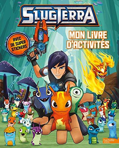 Slugterra - Mon livre d'activités