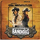 Bandidas (Original Motion Picture Soundtrack)