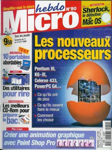 Micro hebdo - n°50 - 01/04/1999 - Les nouveaux processeurs par Collectif