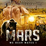 Mars: MC Bear Mates, Book 1