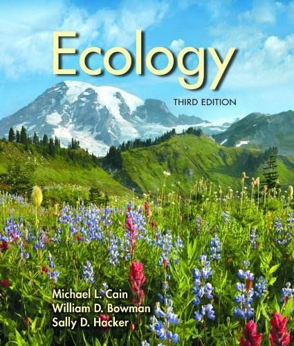 Ecology (Looseleaf), Third Edition (English and Spanish Edition) 3rd edition by Michael L. Cain, William d. Bowman, Sally D. Hacker (2014) Paperback