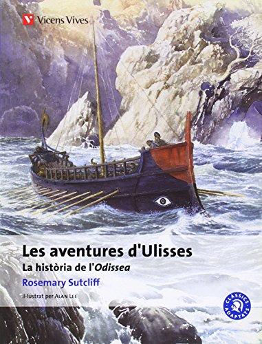 Les aventures d'ulisses - cadaptats - : la historia de l'odisea (clàssics adaptats)