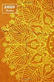 2020 Planner: Orange Mandala: Daily, Weekly, Monthly Planner, 6x9 inch 2020 Calendar, Agenda Scheduler for Appointments and Meetings