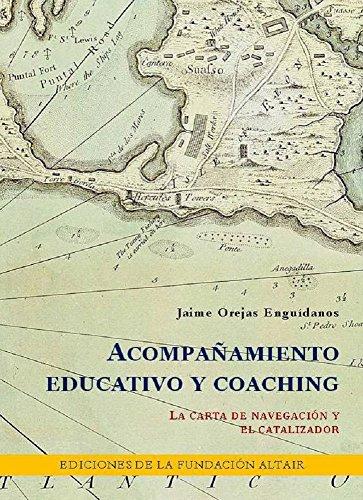 Acompañamiento Educativo y Coaching. La Carta de Navegación ...
