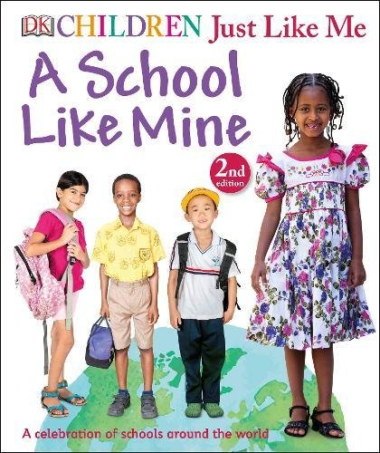 A School Like Mine (Children Just Like Me) por Vv.Aa