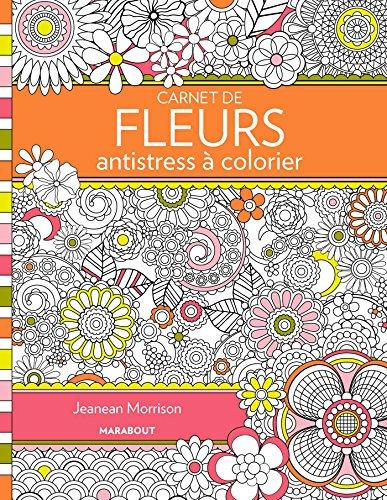 Carnet de fleurs antistress à colorier par Jenean Morrison