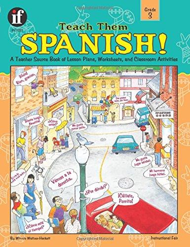 Teach Them Spanish!, Grade 3 por Winnie Waltzer-Hackett