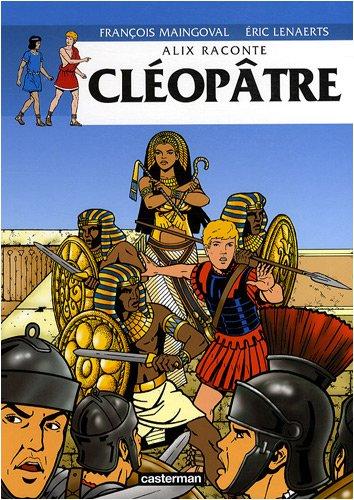 Alix raconte : Cléopâtre
