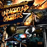Undaground Choppers 7 [Explicit]