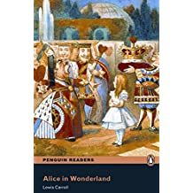 Penguin Readers 2: Alice in Wonderland Book and MP3 Pack (Pearson English Readers, Level 2)