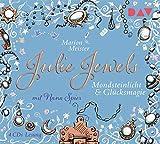 Julie Jewels – Teil 3: Mondsteinlicht und Glücksmagie: Lesung mit Musik mit Nana Spier (4 CDs)