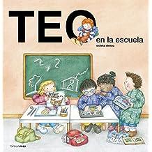 Teo en la escuela (Teo descubre el mundo)