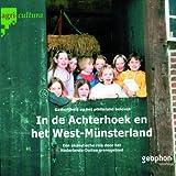 In de Achterhoek en het West-Münsterland: Een akoestische reis door het Nederlands-Duitse grensgebied (Streifzüge)