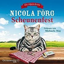 Scheunenfest: Ein Alpen-Krimi: 5 CDs (Alpen-Krimis, Band 6)