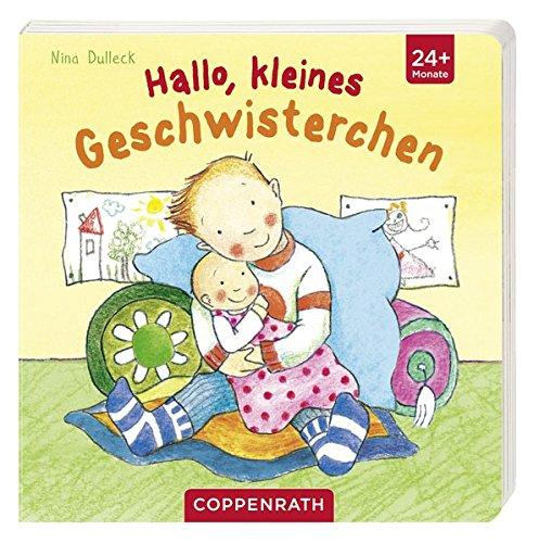 Hallo, kleines Geschwisterchen: (Verkaufseinheit) (Bücher für die Kleinsten)