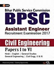 BPSC (Bihar Public Service Commission) Civil Engineering Paper I to VI (Assistant Engineer) 2017
