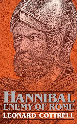 Hannibal: Enemy Of Rome by Leonard Cottrell (1992-08-22)