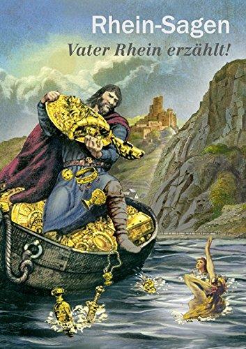 Rhein-Sagen - Vater Rhein erzählt!