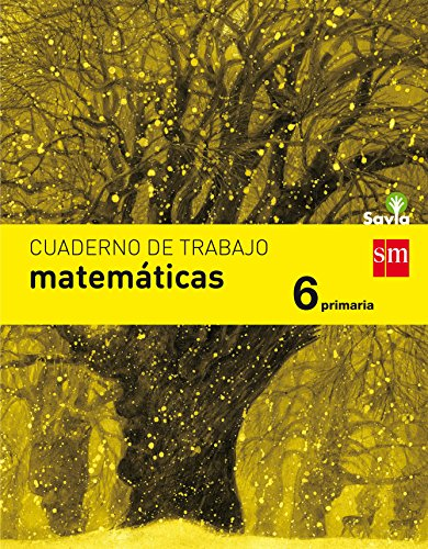 Cuaderno de matemáticas. 6 Primaria. Savia - 9788467593143