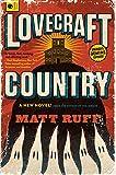 Lovecraft Country: A Novel von Matt Ruff