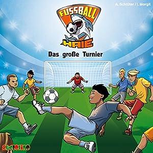 Das große Turnier (Fußball-Haie 2)