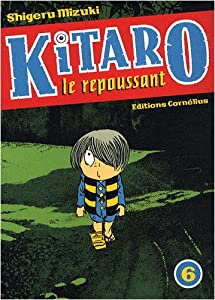 Kitaro le repoussant Edition simple Tome 6