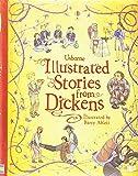 Illustrated Dickens (Usborne Illustrated Classics) (Illustrated Stories)