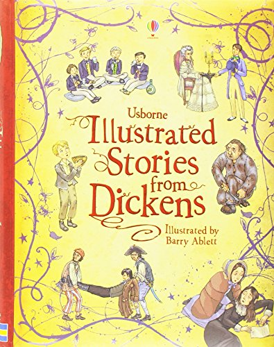 Illustrated Dickens (Usborne Illustrated Classics) (Illustrated Stories)