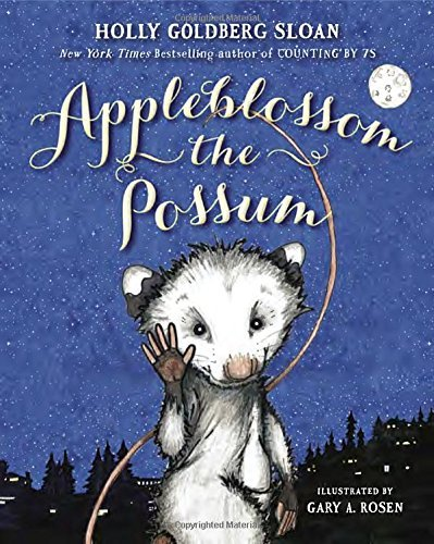 Appleblossom the Possum by Holly Goldberg Sloan (2015-08-11)