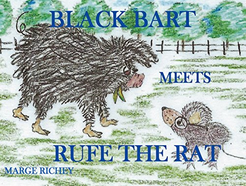 Barbeque for Lunch: Black Bart Meets Rufe the Rat (Black Bart and Kirby the Rat Book 1) (English Edition)