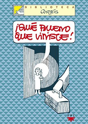¡Qué Bueno Que Viniste! (Biblioteca Cortés)