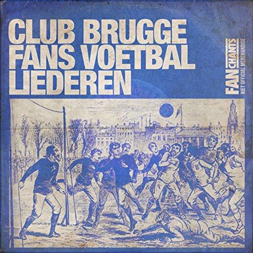 Lieder Club (Club Brugge Fans Voetbal Liederen - Vol. 1)