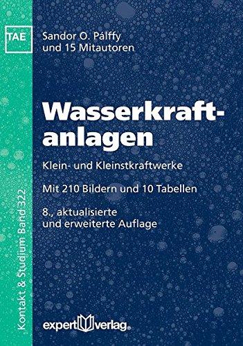 Wasserkraftanlagen: Klein- und Kleinstkraftwerke (Kontakt & Studium)