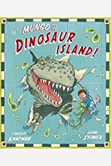 Mungo and the Dinosaur Island Paperback