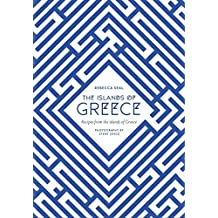 The Islands of Greece: Recipes from Across the Greek Seas by Rebecca Seal (2015-05-19)