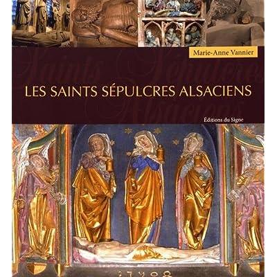 Les saints sépulcres alsaciens