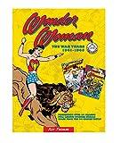 Wonder Woman: The War Years 1941-1945