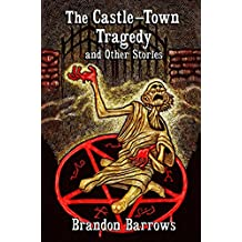 The Castle-Town Tragedy and Other Tales of Carnacki, the Ghost-finder