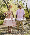 Just Married: How to Celebrate Your W...