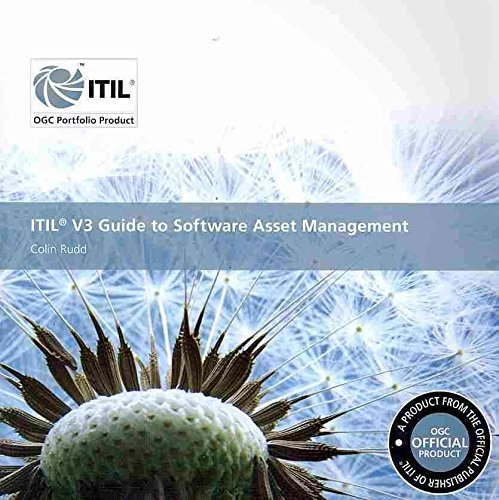 [(ITIL V3 Guide to Software Asset Management)] [By (author) Colin Rudd] published on (July, 2009)