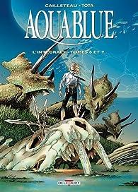 Aquablue - Intégrale, tome 3 par Thierry Cailleteau